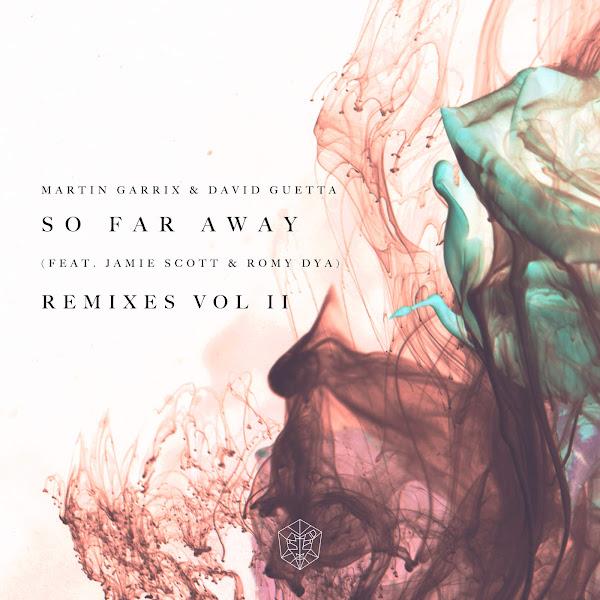 Martin Garrix & David Guetta - So Far Away (Remixes Vol. 2) [feat. Jamie Scott & Romy Dya] - EP Cover
