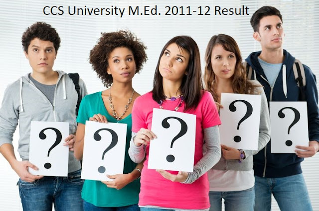 CCS University M.Ed. 2011-12 Result notice and date