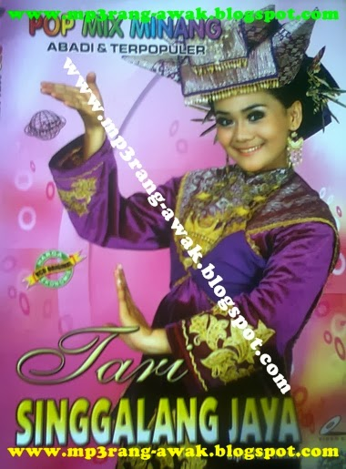download lagu minang gratis tari kdi album singgalang jaya jangan lupa beli kaset dan vcd original dari