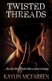 Twisted Threads (Kaylin McFarren)
