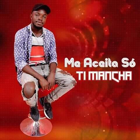 Ti Mancha - Mi Aceita (Afro Beat)