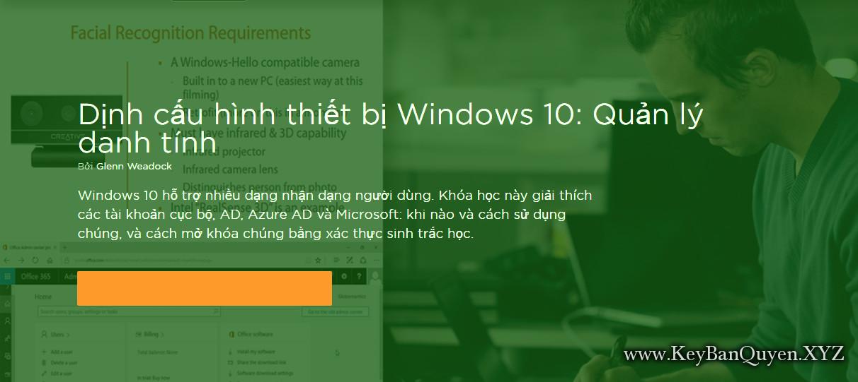 Video khóa học Quản lý danh tính trong Windows 10 [70-697]