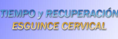 Tiempo de recuperación de un esguince cervical