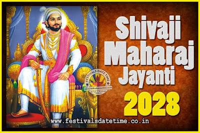 2028 Chhatrapati Shivaji Jayanti Date in India, 2028 Shivaji Jayanti Calendar