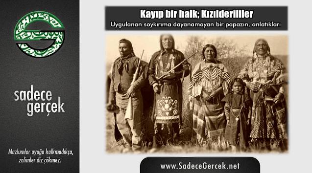 Kayıp bir halk; Kızılderililer