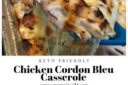 Chicken Cordon Bleu Casserole Keto Friendly