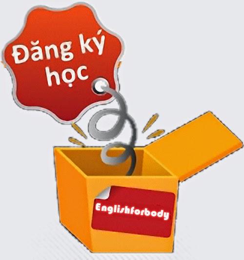 đăng ký học tiếng anh giao tiếp tại english for body