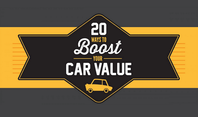 20 Ways to Boost Your Car Value