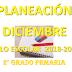 PLANEACION DICIEMBRE 2° PRIMARIA CICLO ESCOLAR 2018-2019.