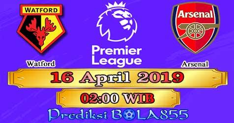 Prediksi Bola855 Watford vs Arsenal 16 April 2019