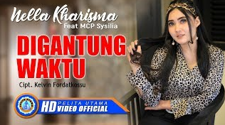 Download lagu Nella Kharisma Ft. Mcp Sysilia Digantung Waktu Mp3