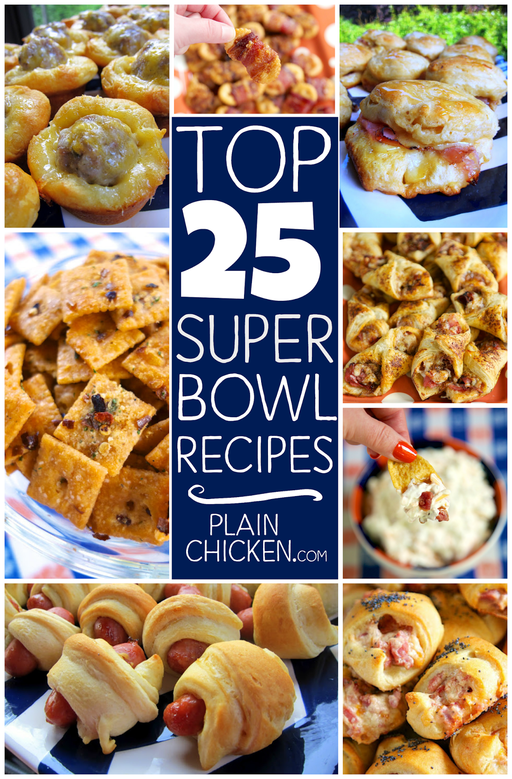 Top 25 Super Bowl Recipes - the best recipes for your Super Bowl party! All recipes are guaranteed to be a hit! Everyone will rave about them!!