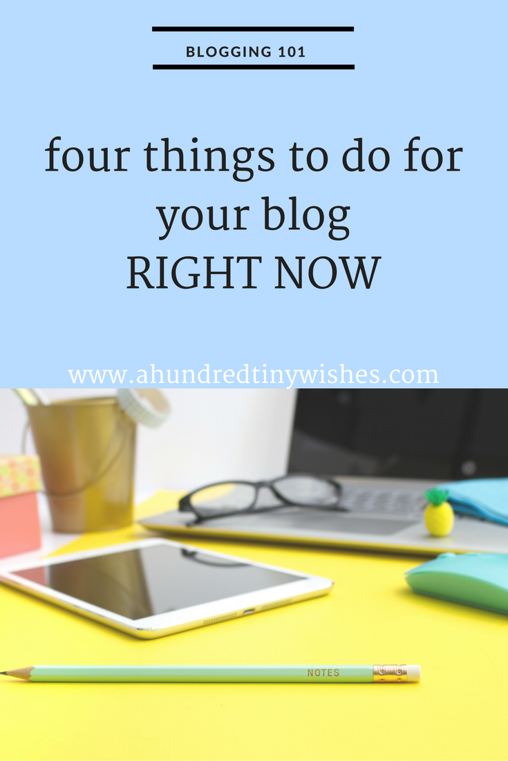 4 things to do for your blog RIGHT NOW