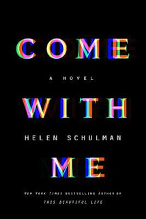 Come with Me, Helen Schulman, InToriLex