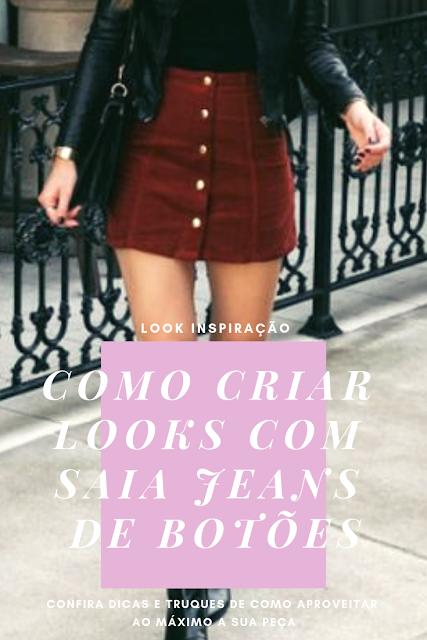 Looks com saia Jeans - Admirável Feminismo