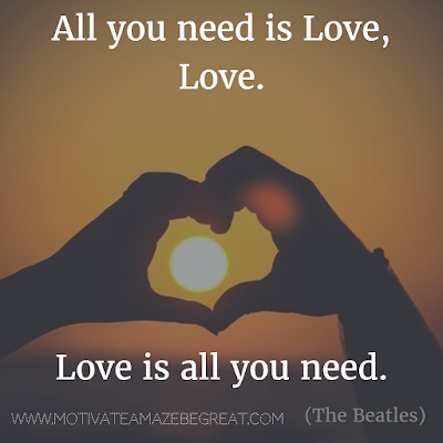 "Featured in our Most Inspirational Song Lines and Lyrics Ever checklist: The Beatles ""All You Need is Love"" song lines."