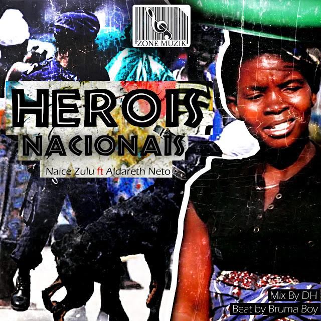 Naice Zulu feat. Aldareth Neto - Heroi Nacional (Rap)