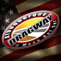 Albuquerque Dragway - Sunday, November 4, 2018 at 11 AM – 4 PM - Street to Strip & 10.5 Index