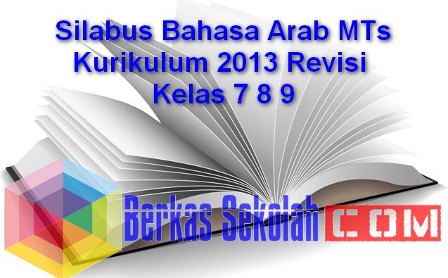 Silabus Bahasa Arab MTs Kurikulum 2013 Revisi Kelas 7 8 9