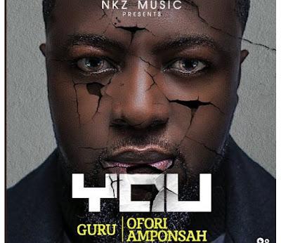 Guru ft. Ofori Amponsah – You (Mp3 Download)
