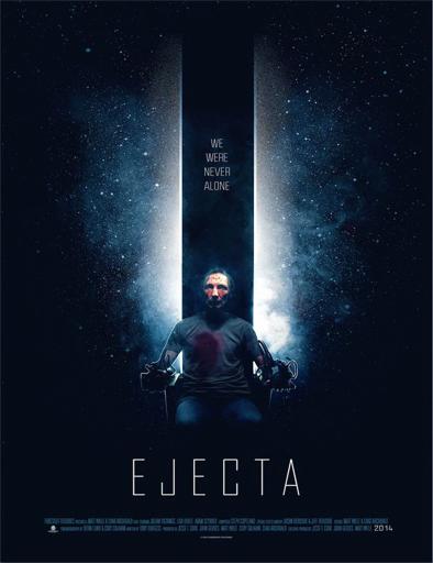 Ver Ejecta (2014) Online