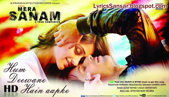Mera Sanam-Hum Deewane Hain Aapke