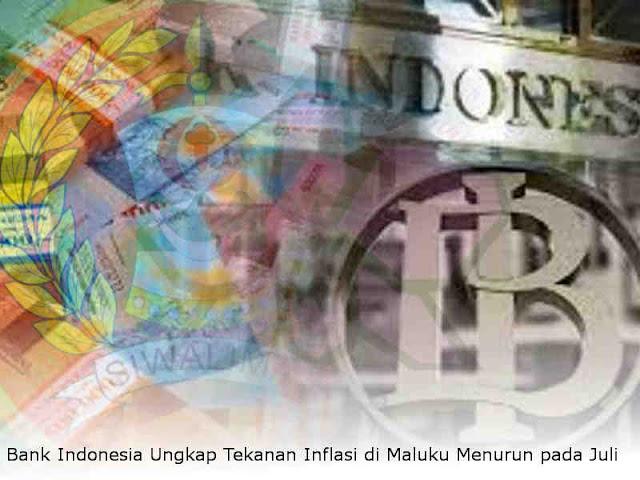 Bank Indonesia Ungkap Tekanan Inflasi di Maluku Menurun pada Juli