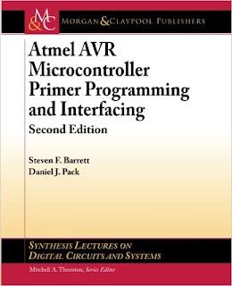 Atmel AVR Microcontroller Primer: Programming and Interfacing pdf download free