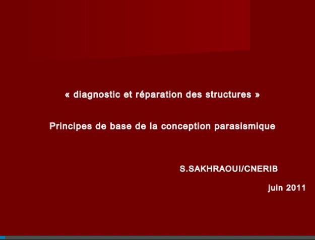 Diagnostic et réparation des structures Principes de base de la conception parasismique
