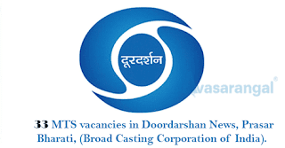 33 MTS vacancies in Doordarshan News, Prasar Bharati, (Broad Casting Corporation of India).