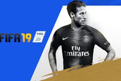 10 Alasan Kamu Harus Main Game FIFA 19, Beli Gak Ya?