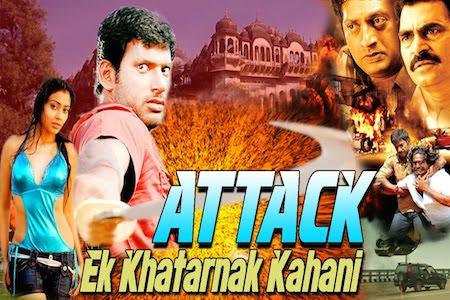 Download Attack Ek Khatarnak Kahani 2015 Hindi Dubbed 720p HDRip 1GB