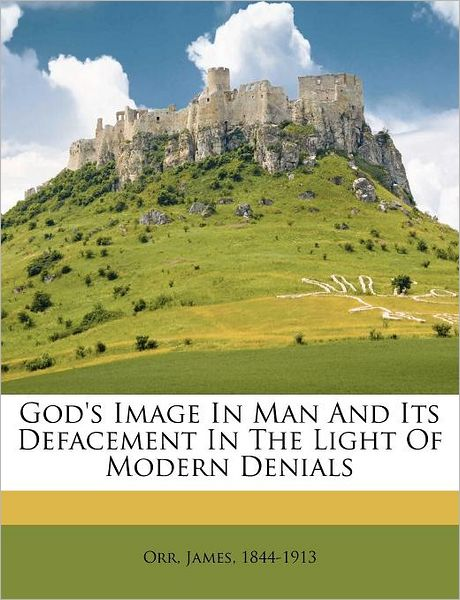 James Orr-God's Image In Man-