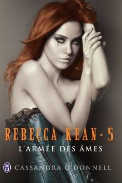 http://lachroniquedespassions.blogspot.fr/2014/06/rebecca-kean-tome-5-larmee-des-ames-de.html