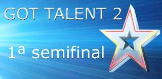 primera semifinal de Got Talent 2 España