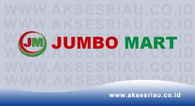 Lowongan Jumbo Mart Pekanbaru Desember 2017