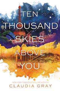 Ten Thousand Skies Above You by Claudia Gray book cover