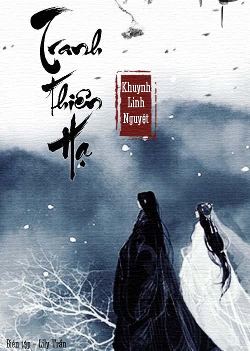 Truyện audio ngôn tình: Tranh Thiên Hạ - Khuynh Linh Nguyệt (Update chương 09)