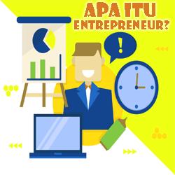 Pengertian Entrepreneur dan Cirinya