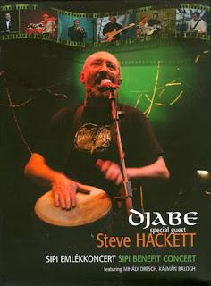 Djabe Special Guest Steve Hackett - 2009 - Sipi Emlékkoncert / Sipi Benefit Concert