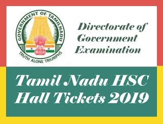 TN HSC Hall tickets 2019, Tamil Nadu HSC Hall tickets 2019, TN 12th Hall tickets 2019