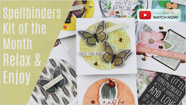 Relax and Enjoy Spellbinders Card Kit of the month - March 2019 + 11