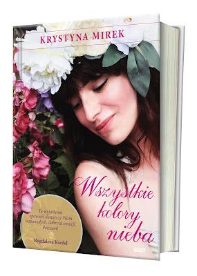 Ile w życiu mamy szczęścia, a ile zależy od nas samych? Nowa powieść Krystyny Mirek już niebawem w księgarniach!