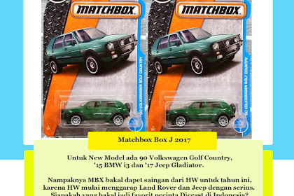 Bocoran Matchbox Box J 2017