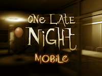 Miceloe -  Download Game One Late Night APK v1.07 Horror Game