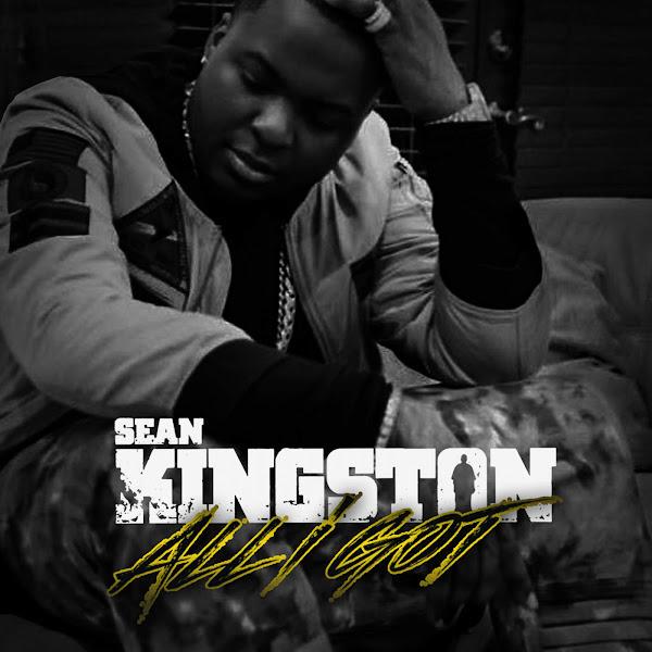 Sean Kingston - All I Got - Single Cover