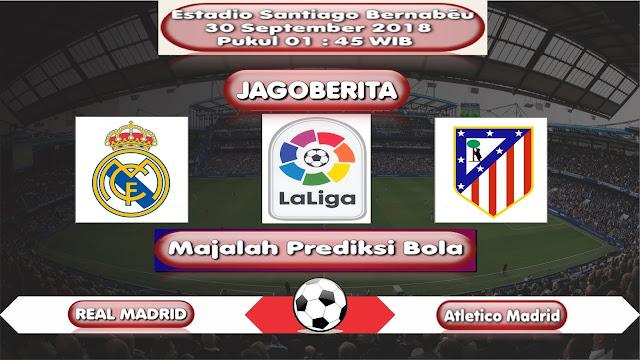 Prediksi Bola Real Madrid vs Atletico Madrid 30 September 2018