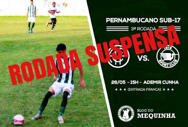Rodada do Campeonato Pernambucano Sub-17 adiada