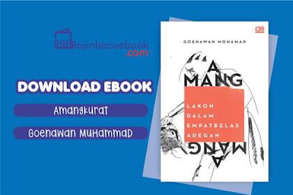Download Ebook Amangkurat, Amangkurat: Lakon dalam Empat Belas Adegan by Goenawan Mohamad Pdf