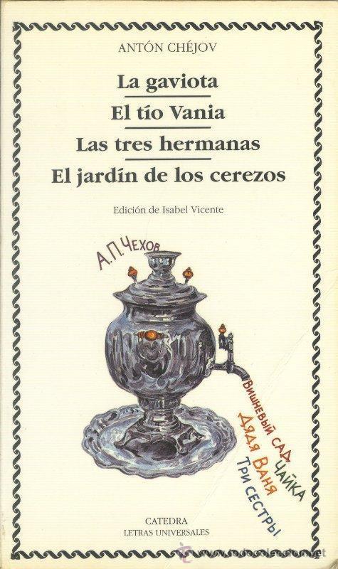 """Literatura +1: """"La gaviota. El tío Vania. Las tres"""